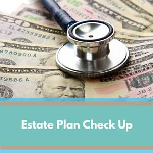 Sterling-Estate-Plan-Check-Up