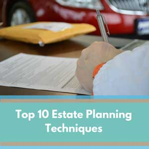 Sterling-Top-10-Estate-Planning-Techniques